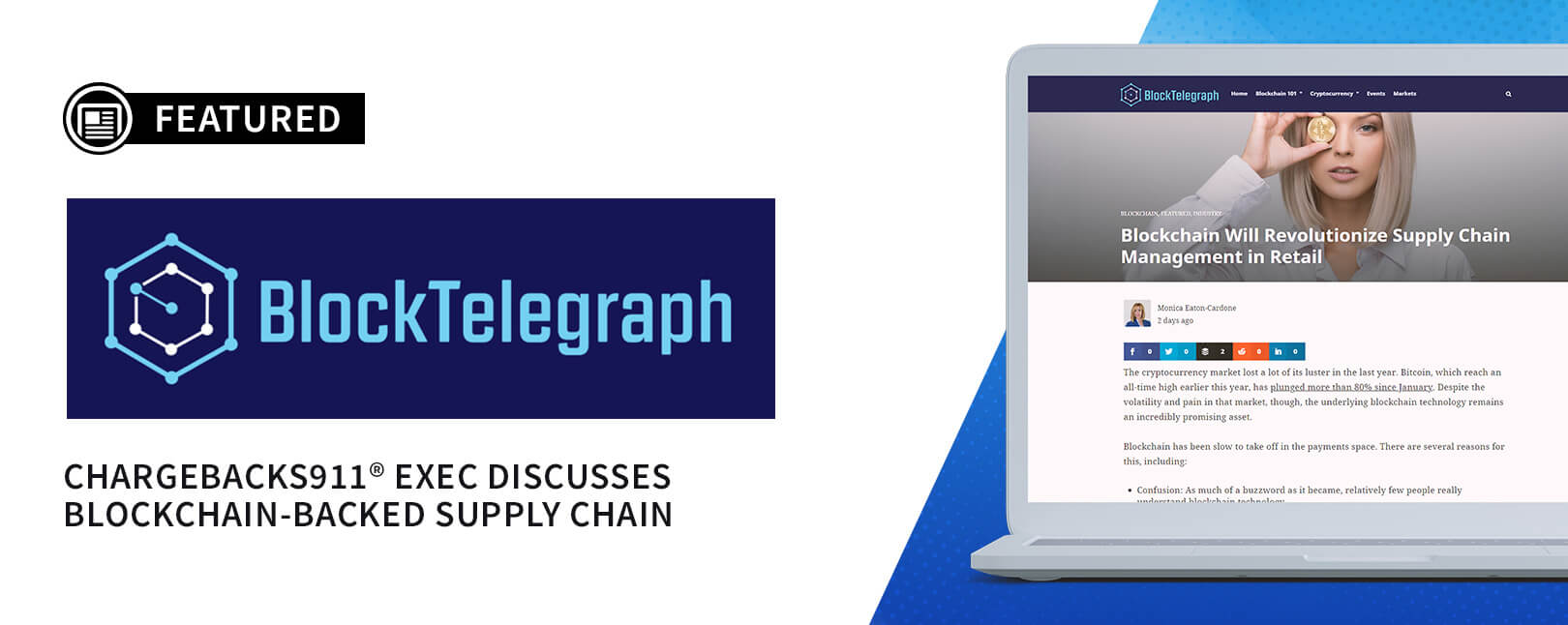 Chargebacks911® Exec Discusses Blockchain-Backed Supply Chain for BlockTelegraph
